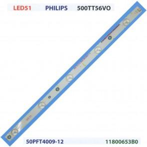 PHILIPS 500TT56VO 50PFT4009-12 11800653B0 Tv Led Bar